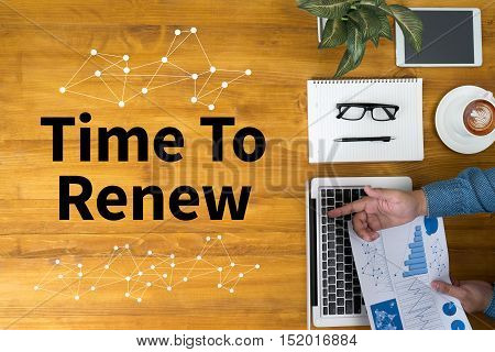 Time For Action Time To Change (time To Renew)