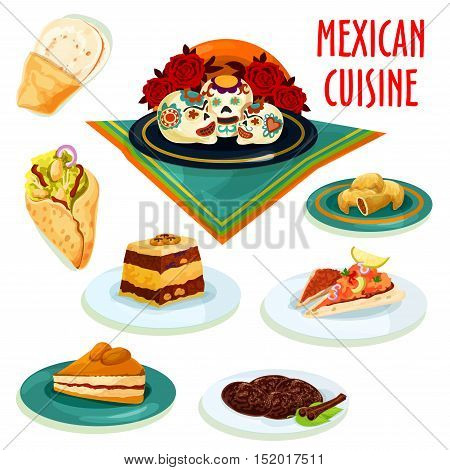 Mexican cuisine desserts and snacks isolated icons with burrito, tortilla, meat pie empanada, sugar skull candy, cinnamon cookie, marinated salmon on tortilla, bread pudding and apricot pie