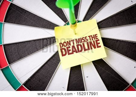 Dont Miss the Deadline