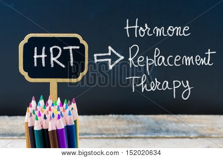 Business Acronym Hrt Hormone Replacement Therapy Written With Chalk On Wooden Mini Blackboard Labels