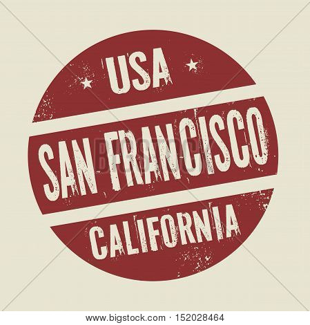 Grunge vintage round stamp with text San Francisco California vector illustration