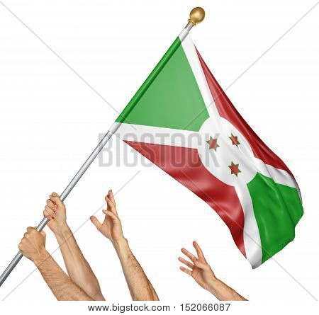 Team of peoples hands raising the Burundi national flag, 3D rendering isolated on white background