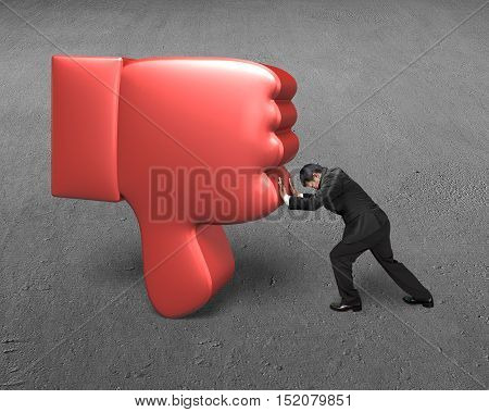 Man Try To Push Down Red 3D Thumb Down
