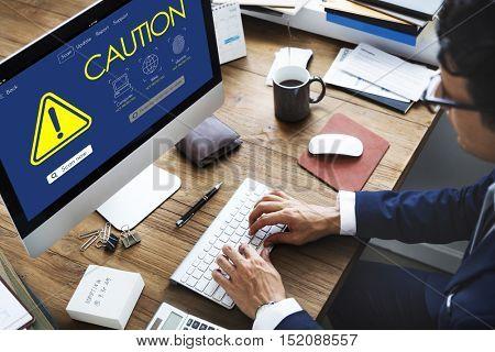 Caution Risk Danger Attention Concept