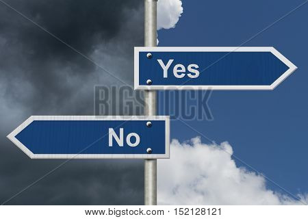 Deciding between yes and no Two Blue Road Sign with text Yes and No with bright and stormy sky background 3D Illustration