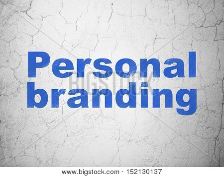 Advertising concept: Blue Personal Branding on textured concrete wall background