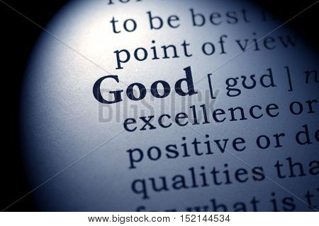 Fake Dictionary Dictionary definition of the word good.