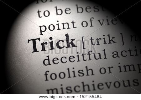 Fake Dictionary Dictionary definition of the word trick.