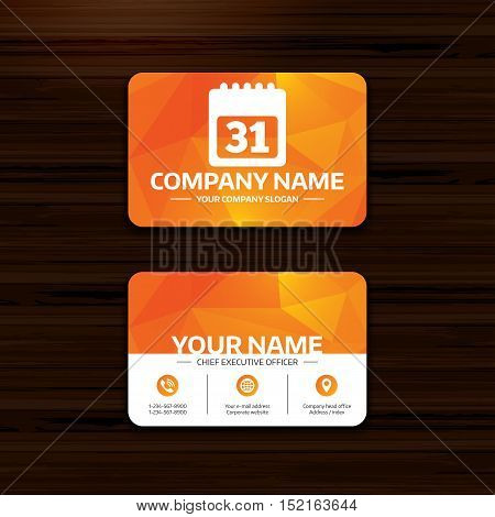Business or visiting card template. Calendar sign icon. 31 day month symbol. Date button. Phone, globe and pointer icons. Vector