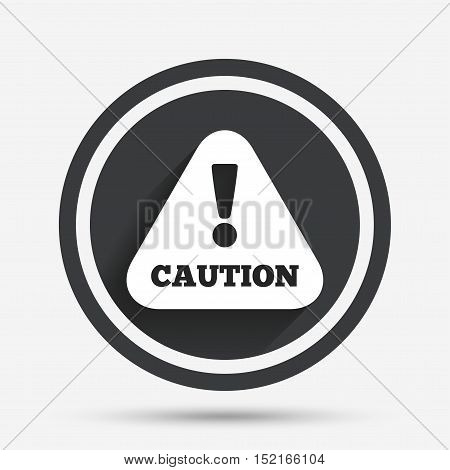 Attention caution sign icon. Exclamation mark. Hazard warning symbol. Circle flat button with shadow and border. Vector