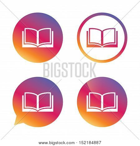 Book sign icon. Open book symbol. Gradient buttons with flat icon. Speech bubble sign. Vector