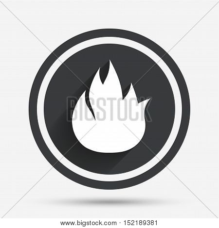 Fire flame sign icon. Fire symbol. Stop fire. Escape from fire. Circle flat button with shadow and border. Vector