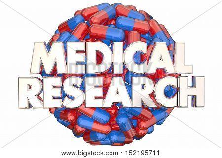 Medical Research Medicine Capsules Pills Find Cure 3d Illustration