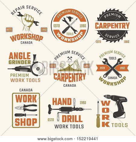 Work tools retro style emblems with typographic letterings carpentry and repair instruments isolated vector illustration