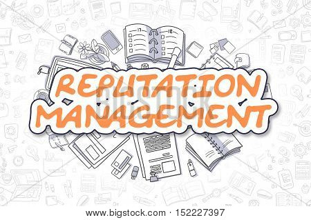 Reputation Management - Sketch Business Illustration. Orange Hand Drawn Word Reputation Management Surrounded by Stationery. Doodle Design Elements.