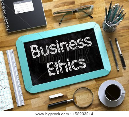Business Ethics Concept on Small Chalkboard. Business Ethics - Text on Small Chalkboard.3d Rendering.