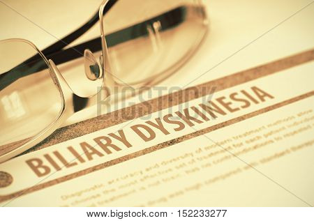 Diagnosis - Biliary Dyskinesia. Medical Concept with Blurred Text and Glasses on Red Background. Selective Focus. 3D Rendering.