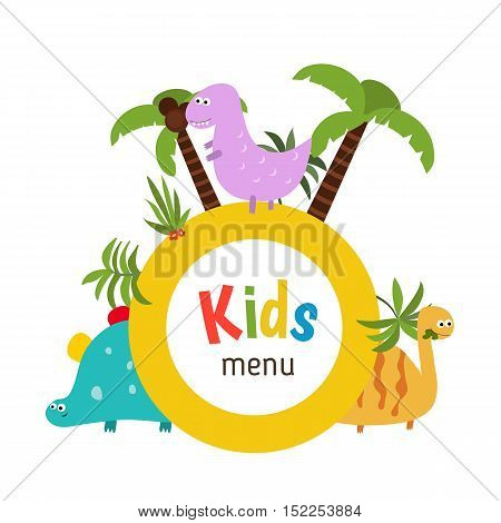 Kids menu card with plate and different cartoon dinosaurs. White background.
