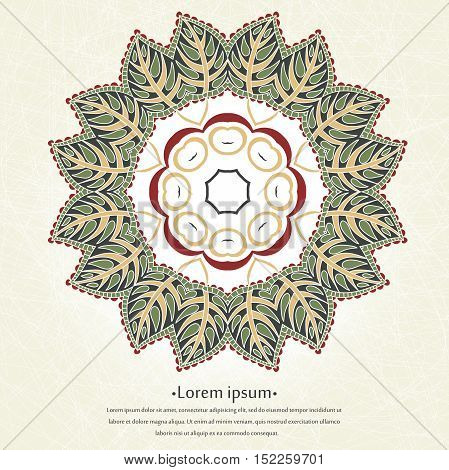 A circular ornament frame with floral leaves. Mandala. Stylized lace ornament. Indian floral ornament. Delicate floral background for greeting cards, labels. Place in the text.