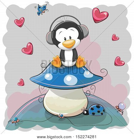 Cute Cartoon penguin on the mushroom with headphones