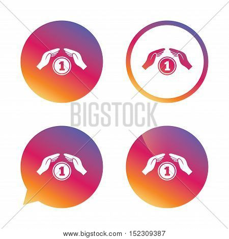 Protection money sign icon. Hands protect coin symbol. Money or savings insurance. Gradient buttons with flat icon. Speech bubble sign. Vector