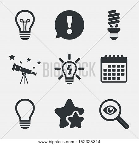 Light lamp icons. Fluorescent lamp bulb symbols. Energy saving. Idea and success sign. Attention, investigate and stars icons. Telescope and calendar signs. Vector