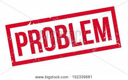 Problem Rubber Stamp