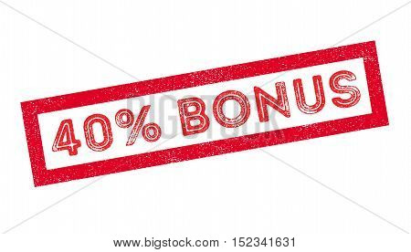 40 Percent Bonus Rubber Stamp