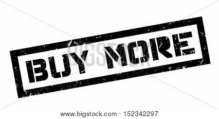 Buy More Rubber Stamp