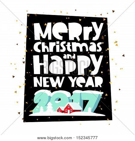 Merry Christmas and happy new year. Great holiday gift card. Large numbers 2017 and red snow-covered houses. Vector illustration on a black background. The trend calligraphy.