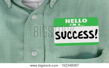 Hello Im a Success Name Tag Sticker Shirt 3d Illustration