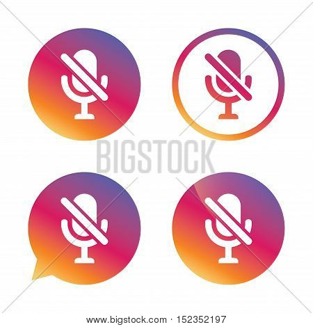 No Microphone sign icon. Speaker symbol. Gradient buttons with flat icon. Speech bubble sign. Vector