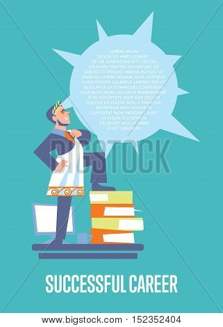Perfect employer banner with businessman in roman toga and laurel wreath standing on stack of folders, isolated vector illustration on blue background. Career development poster template. Big boss
