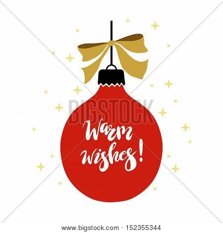 Christmas and Happy New Year vector illustration with hand written lettering Warm Wishes. Design element for greeting card.