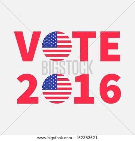 Vote 2016 red text Blue badge button icon with American flag Star and strip President election day. Voting concept. Isolated White background Card Flat design Vector illustration