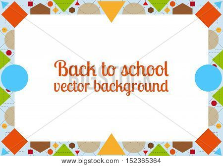 Back to school geometric vector background with frame