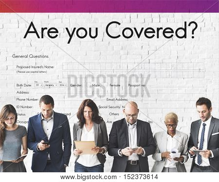 Are You Covered Form Concept