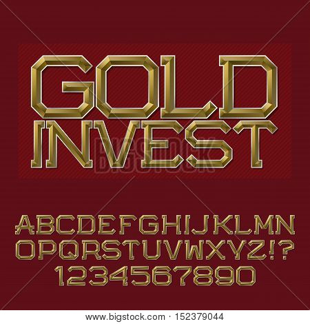 Golden faceted letters and numbers. Presentable business font. Isolated english alphabet with text Gold Invest.