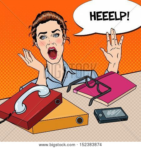 Pop Art Stressed Business Woman at the Office Work with Phone and Papers. Vector illustration