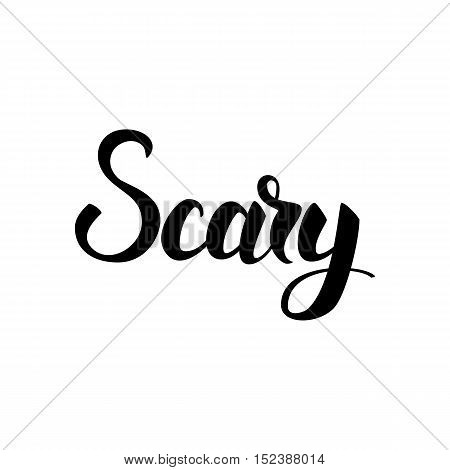 Scary Lettering. Vector Illustration of Hand Drawn Text. Ink Calligraphy Isolated over White Background.