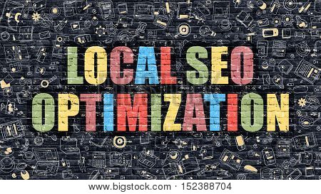 Local SEO - Search Engine Optimization - Multicolor Concept on Dark Brick Wall Background with Doodle Icons Around. Illustration with Elements of Doodle Style. Local SEO Optimization on Dark Wall.