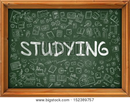 Studying Concept. Line Style Illustration. Studying Handwritten on Green Chalkboard with Doodle Icons Around. Doodle Design Style of Studying.