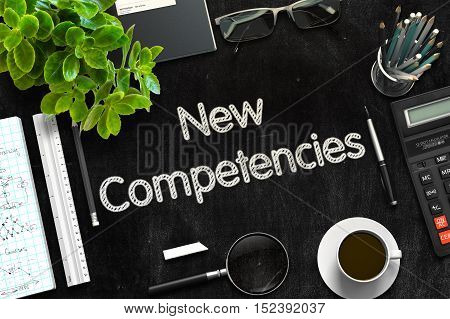 Black Chalkboard with Handwritten Business Concept - New Competencies - on Black Office Desk and Other Office Supplies Around. Top View. 3d Rendering. Toned Illustration.