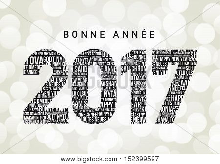 Bonne Annee 2017 in different languages all over the world (Bonne Annee is Happy new year in French)