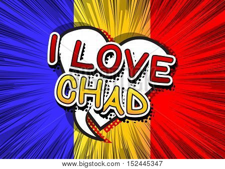 I Love Chad - Comic book style text.