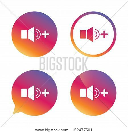 Speaker volume louder sign icon. Sound symbol. Gradient buttons with flat icon. Speech bubble sign. Vector