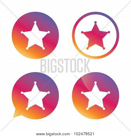 Star Sheriff sign icon. Police button. Sheriff symbol. Gradient buttons with flat icon. Speech bubble sign. Vector