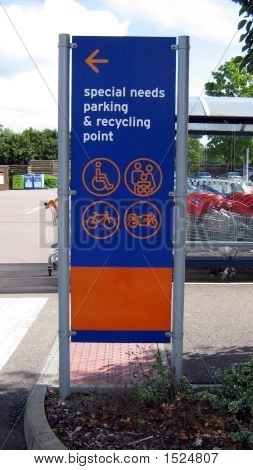 Sign.  Special Needs Parking & Recycling Point.