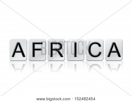 Africa Isolated Tiled Letters Concept And Theme
