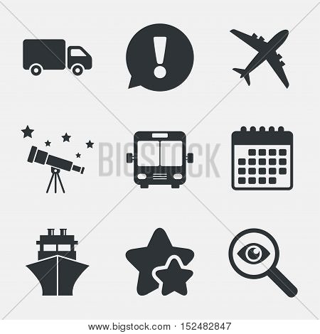 Transport icons. Truck, Airplane, Public bus and Ship signs. Shipping delivery symbol. Air mail delivery sign. Attention, investigate and stars icons. Telescope and calendar signs. Vector